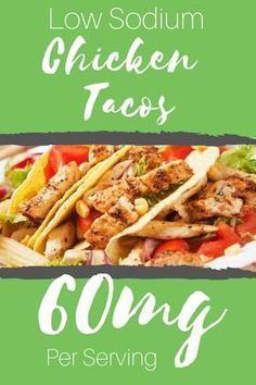 Low Sodium Kickin' Chicken Tacos | Cukebook.org. Looking for a low sodium chicken taco recipe? Look no further. These low sodium chicken tacos are so tasty! Chicken Recipes Low Sodium, No Sodium Foods, Chicken Taco Recipes, Chicken Tacos, Low Sodium Meals, Low Sodium Diet, Low Carb Low Salt Recipes, Sodium Free Recipes, Low Sodium Soup