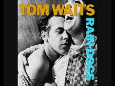 Tom Waits : Clap Hands