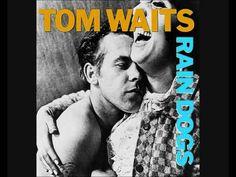 Tom Waits : Clap Hands