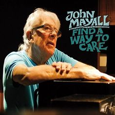 John Mayall - Find a Way to Care LP