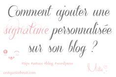 Ajouter une signature personnalisée à son blog