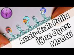 Analı Kızlı Pullu İğne Oyası Modeli Yapımı HD Kalite - YouTube