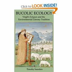 Bucolic Ecology: Virgil's Eclogues and the Environmental Literary Tradition, by Timothy Saunders