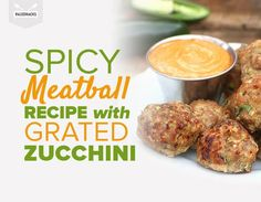 Bet you never thought about using zucchini to make your meatballs extra juicy.
