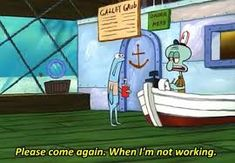 29 Reasons You Might Actually Be Squidward-this is hilarious! And Squidward is my fav Sponge Bob character, so. Squidward Meme, Spongebob Memes, Spongebob Squarepants, Cartoon Memes, Retail Humor, Pharmacy Humor, Work Memes, Work Humor, Pineapple Under The Sea
