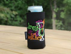 Check out this item in my Etsy shop https://www.etsy.com/listing/454867846/halloween-can-cooler-drink-up-witches