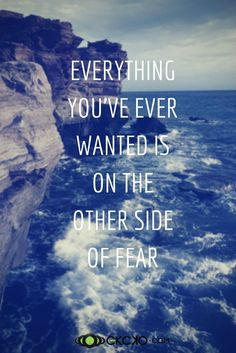 The other side of fear… #quote