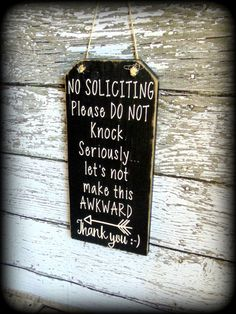 Custom Front Door Sign - No Soliciting Sign - Funny Wood Sign - Do Not Disturb - No Solicitation Sign - Porch Sign - Handmade Wooden Sign
