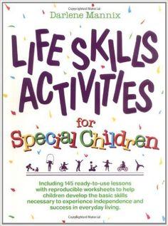 Life Skills and Activities: Amazon.co.uk: Darlene Mannix: Books