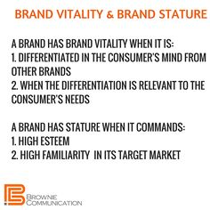Know what gives your brand vitality and what gives it stature