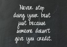 Quotes about Work unappreciated quotes) Work Quotes, Great Quotes, Quotes To Live By, Me Quotes, Funny Quotes, Fantastic Quotes, Underappreciated Quotes, Uplifting Quotes, Inspirational Quotes
