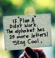 If Plan A doesn't work...