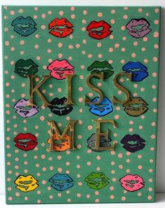 Cuadro de la coleccin Kiss Me de Alma.  Pintura de acrlico sobre lienzo y letras de...