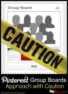 If not approached with caution your group board can go from a nice intimate gathering to wild out of control party, pinner beware!   Pinterest tips