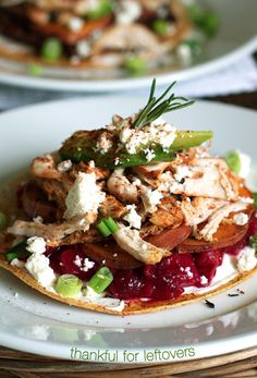 Thanksgiving Leftovers Tostadas!