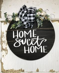 Home Sweet Home sign. This round wood sign can work on the front door or as an addition inside to an entryway or gallery wall. Available in black or white to fit your style. Handmade by Junque 2 Jewels Funny Welcome Signs, Funny Door Signs, Home Wooden Signs, Rustic Wood Signs, Craftsman Front Doors, Front Door Decor, Front Porch, Round Door, Handmade Signs