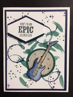 "Today I brought out the ""Epic Celebrations"" set and thought I would make a masculine card.  I plan to make a lot of masculine cards with ..."