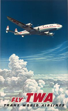 Fly TWA (Trans World Airlines) Classic travel promotional poster Poster Retro, Poster Ads, Vintage Travel Posters, Travel Ads, Airline Travel, Air Travel, Overseas Travel, Cheap Travel, Travel Photos