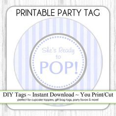 Ready to Pop Baby Shower Free Printables | Oh Baby! | Pinterest ...