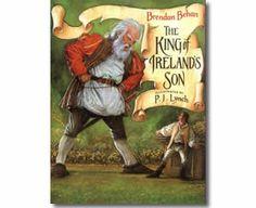 The King of Ireland's Son by Brendan Behan, P. J. Lynch (Illustrator). St. Patrick's Day books for children.  http://www.apples4theteacher.com/holidays/st-patricks-day/kids-books/the-king-of-irelands-son.html