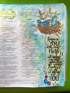 Illustrated faith, Bible art journaling. Psalms 63:7-8 God is ever present ready to help us which gives us comfort to even sing, despite the turmoil around us, knowing we are walking in the shadow of His wing. By Lynn Egigian