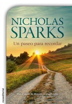 Descargar Libro Un Paseo Para Recordar - Nicholas Sparks en PDF, ePub, mobi o Leer Online | Le Libros