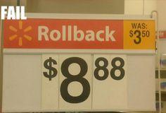 Walmart Rollbacks? You had one job.  Fail.