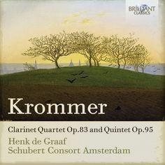 Clarinet Quartet, Op.83 & Quintet, Op.95 - KROMMER FRANZ  #renaudbray #musique #music
