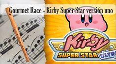 Partitura Gourmet Race - Kirby Super Star versión uno Flauta Dulce