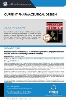 "Upcoming Thematic Issue :: ""Perspectives and challenges in rational exploitation of phytochemicals in cure, control and management of diseases""  For more info: http://benthamscience.com/journals/current-pharmaceutical-design/#top  #BenthamScience #Pharmaceutical #InduPalKaur"