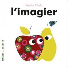 Livre l'Imagier de Delphine Chedru