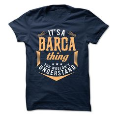 [New tshirt name ideas] BARCA  Discount Best  BARCA  Tshirt Guys Lady Hodie  TAG FRIEND SHARE and Get Discount Today Order now before we SELL OUT  Camping a skilled sailor
