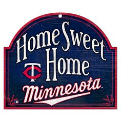 Minnesota Twins Home Sweet Home Wood Sign - MLB.com Shop