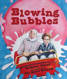 Picture Book Helps Children Cope with Illness and Aging: Blowing Bubbles by Kathleen Cherry - Book to help children cope with illness or aging and how to keep their connection with the loved one. - great classroom & family reading or for one-on-one