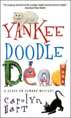 Yankee Doodle Dead (Death on Demand Series #10) by Carolyn G. Hart