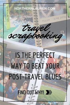 Travel scrapbooking is the best and most crafty way to compile fond memories and ease those post-holiday blues. Travel Advice, Travel Tips, Travel Stuff, Travel Essentials, Travel Guides, Post Holiday Blues, Travel Crafts, Travel Scrapbook, Travel Couple