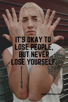 Top 25 best quotes of all time by Eminem. These Eminem motivational quotes about life and motivational quotes for success will change your. Eminem Memes, Eminem Lyrics, Eminem Rap, Eminem Quotes, Rapper Quotes, Eminem Life, Best Tupac Quotes, Eminem Tattoo, Xxxtentacion Quotes