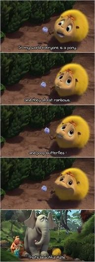 HORTON HEARS AND WHO!!!! this is a  great movie...