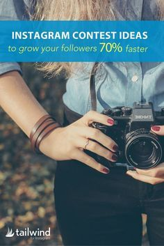 Instagram Contest Ideas That Will Grow Your Followers 70% Faster and Increase the Effectiveness of your Instagram Contests by 420%! via /tailwind/
