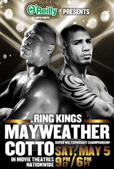 Mayweather v Cotto - Saturday, May 5th at Celebration Cinema!  Tickets Now On Sale!
