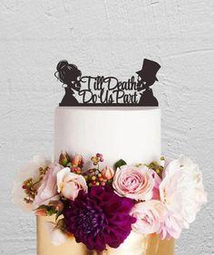 Wedding Cake Topper,Till Death Do Us Part