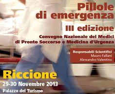 """""""PILLOLE DI EMERGENZA"""" - Convegno Nazionale dei Medici di Pronto Soccorso e Medicina d'Urgenza al Palazzo del Turismo di Riccione."""