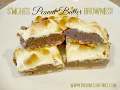 The Dwelling Tree: S'mores Peanut Butter Brownies (Holiday Desserts) #