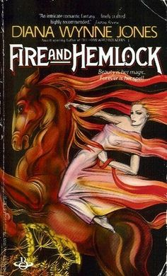 Fire and Hemlock by Diana Wynne Jones - I think this is her best book