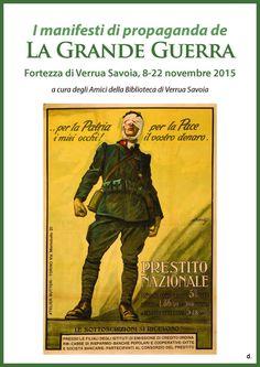 I manifesti di propaganda de La Grande Guerra | Fortezza di Verrua Savoia 15.11.2015