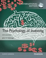 Psychology of Investing (5th Edition) by John R. Nofsinger. The book's unique coverage describes how investors actually behave, the reasons and causes of that behavior.
