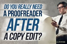 Do You Really Need a Proofread After a Copy Edit?