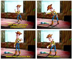"""When Buzz takes Woody's commands way too seriously. 