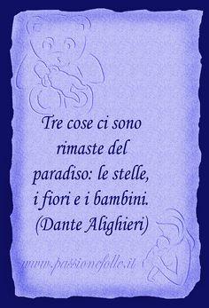 (Dante Alighieri)