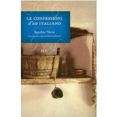 Le confessioni di un Italiano - Ippolito Nievo